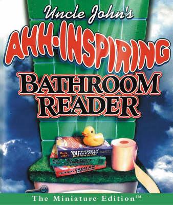 Uncle John's Ahh-Inspiring Bathroom Reader (Hardback)
