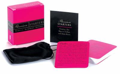Passion Starters: Seduce, Surprise, Satisfy