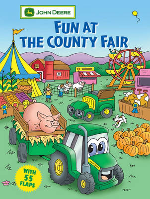 Fun at the County Fair - John Deere Lift-the-Flap Books S. (Board book)