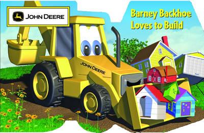 Barney Backhoe Loves to Build (Paperback)