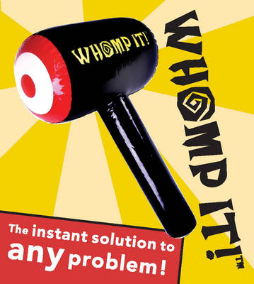 Whomp It!: The Instant Solution to Any Problem (Paperback)