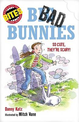 Bites: Big, Bad Bunnies - So Cute, They're Scary! (Paperback)