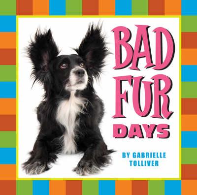 Bad Fur Days (Hardback)