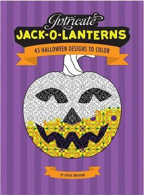 Intricate Jack O'Lanterns: 45 Halloween Designs to Color (Paperback)