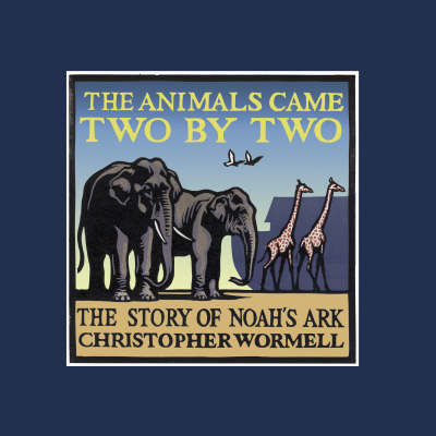 The Animals Came Two by Two (UK Edition) (Hardback)