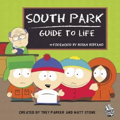 """South Park"" Guide to Life (Hardback)"