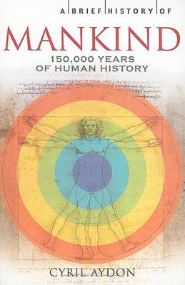A Brief History of Mankind (Paperback)