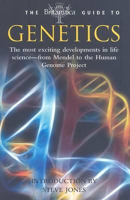 The Britannica Guide to Genetics (Paperback)