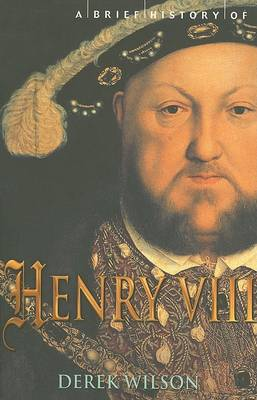 A Brief History of Henry VIII (Paperback)