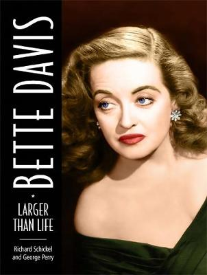Bette Davis: Larger than Life (Hardback)