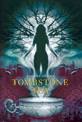 Tombstone Tea (Hardback)