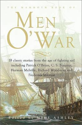 The Mammoth Book of Men O'War (Paperback)