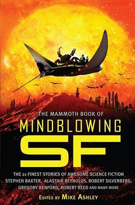 The Mammoth Book of Mind-Blowing Science Fiction (Paperback)