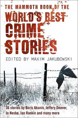 The Mammoth Book of the World's Best Crime Stories (Paperback)
