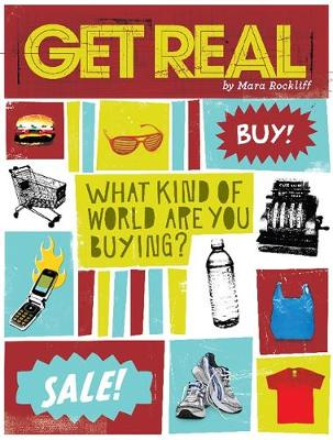 Get Real: What Kind of World are YOU Buying? (Paperback)