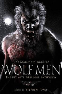 The Mammoth Book of Wolf Men (Paperback)