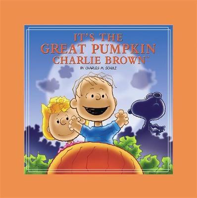 It's the Great Pumpkin, Charlie Brown (Hardback)