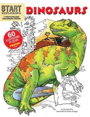Start Exploring: Dinosaurs: A Fact-Filled Coloring Book (Paperback)