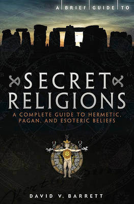 Brief Guide to Secret Religions (Paperback)