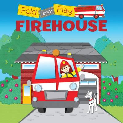 Fold N' Play: At the Firehouse (Paperback)