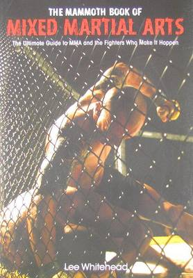 Mammoth Book of Mixed Martial Arts (Paperback)