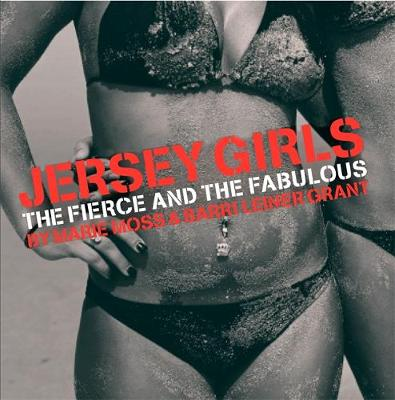 Jersey Girls: The Fierce and the Fabulous (Hardback)