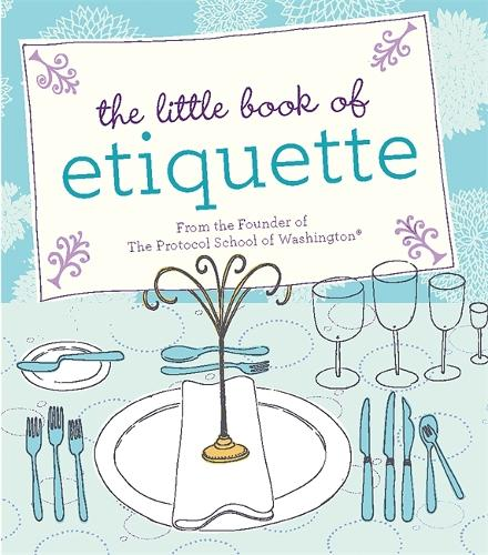 The Little Book of Etiquette (Hardback)