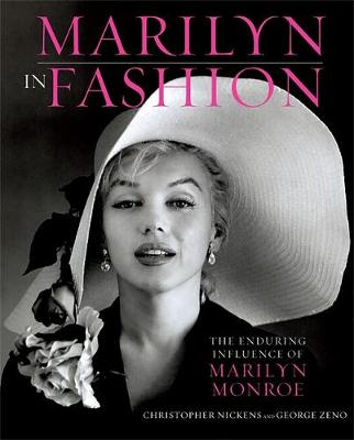 Marilyn in Fashion: The Enduring Influence of Marilyn Monroe (Hardback)