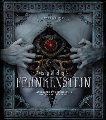 Steampunk: Mary Shelley's Frankenstein (Hardback)