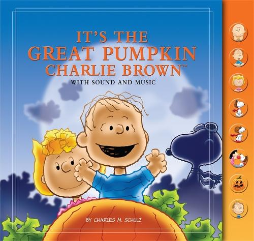 It's The Great Pumpkin, Charlie Brown: With Sound and Music (Hardback)