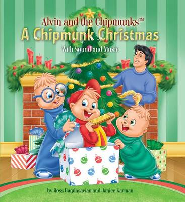 Alvin and the Chipmunks: A Chipmunk Christmas: WITH Sound and Music (Hardback)