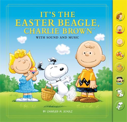 It's the Easter Beagle, Charlie Brown: With Sound and Music (Hardback)
