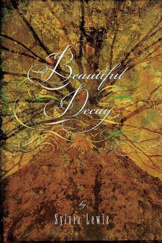 Beautiful Decay (Paperback)