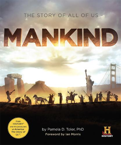Mankind: The Story of All Of Us (Paperback)