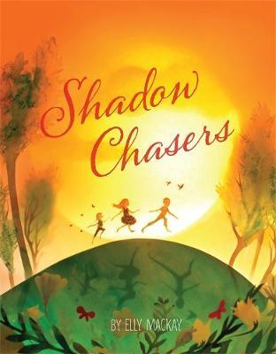 Shadow Chasers (Hardback)