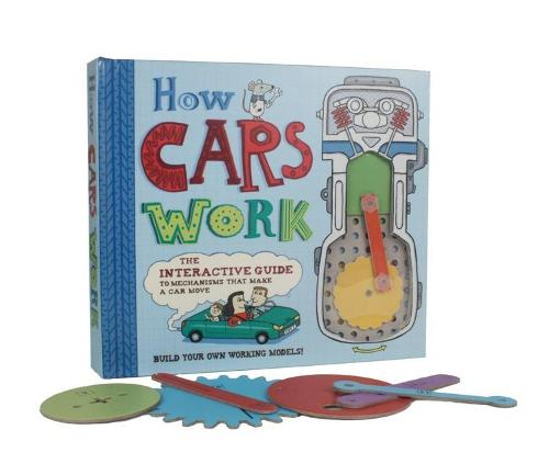 How Cars Work: The Interactive Guide to Mechanisms that Make a Car Move (Hardback)