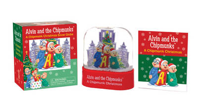 Alvin and the Chipmunks: A Chipmunk Christmas Snow Globe (Paperback)