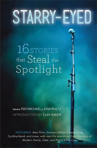 Starry-Eyed: 16 Stories that Steal the Spotlight (Paperback)