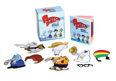 American Dad: Dress Up Roger: A Magnetic Mix & Match Kit
