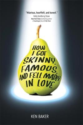 How I Got Skinny, Famous, and Fell Madly in Love (Paperback)