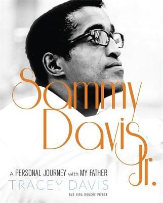 Sammy Davis Jr.: A Personal Journey with My Father (Hardback)