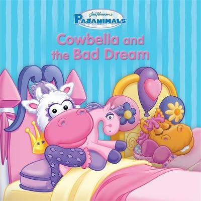 Pajanimals: Cowbella and the Bad Dream (Board book)