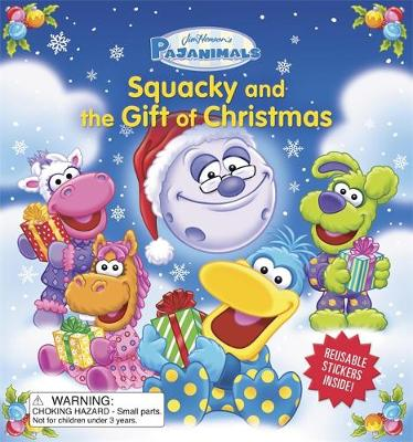 Pajanimals: Squacky and the Gift of Christmas (Board book)