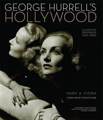 George Hurrell's Hollywood: Glamour Portraits 1925-1992 (Hardback)