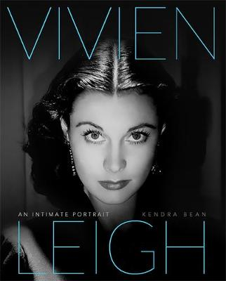 Vivien Leigh: An Intimate Portrait (Hardback)
