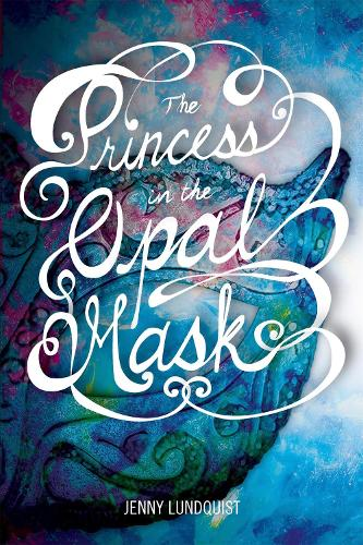 The Princess in the Opal Mask (Paperback)