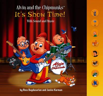 Alvin and the Chipmunks: It's Show Time!: WITH Sound and Music (Hardback)