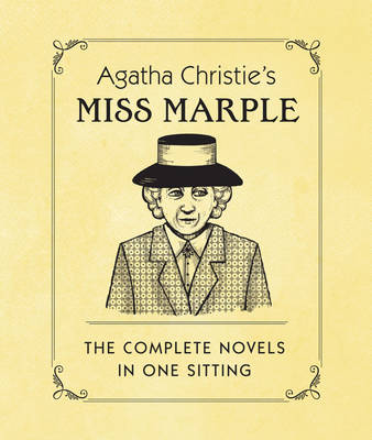 Agatha Christie's Miss Marple: The Complete Novels in One Sitting (Hardback)