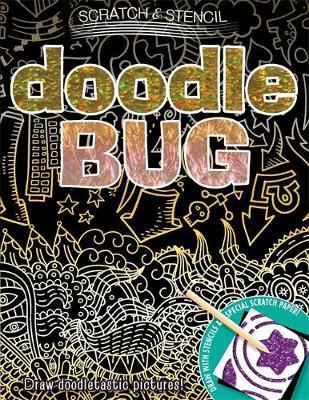 Scratch & Stencil: Doodle Bug (Paperback)