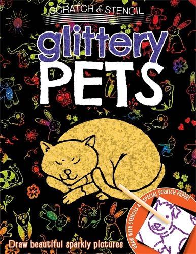 Scratch & Stencil: Glittery Pets (Paperback)